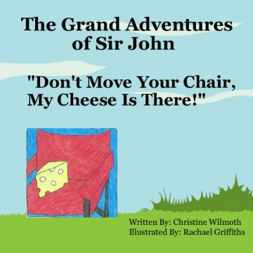 The Grand Adventures of Sir John