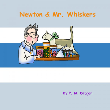 Newton and Mr. Whiskers