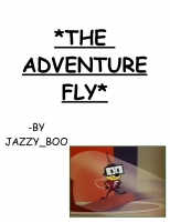 THE ADVENTURE FLY