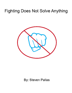 Fighting Does Not Solve Anything