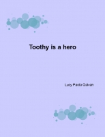 toothy the hero