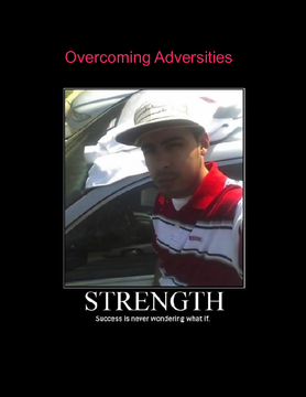 Overcoming Adversities.