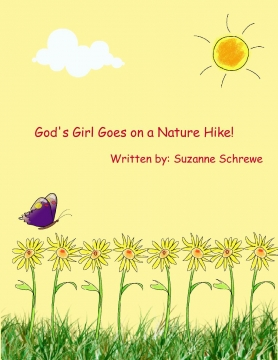 God's Girl Goes on a Nature Hike