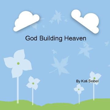 God Building Heaven
