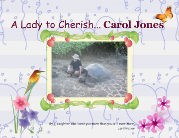 A Lady to Cherish....Carol Jones