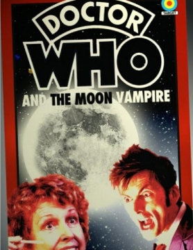 Doctor Who And The Moon Vampire