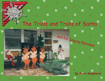The Trials & Trails of Santa