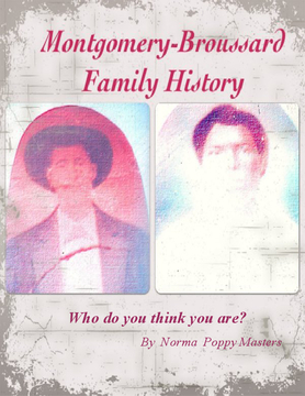 Montomery-Broussard Family History