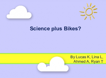 Science and Bikes