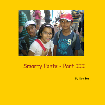 Smarty Pants - Part III