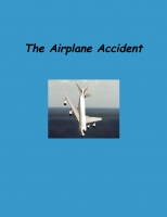 The Airplane Accident