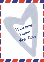 Welcome Home, Mrs. Roy!