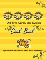 Old Time Candy and Sweets