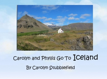 Carolyn and Phyllis Go To Iceland