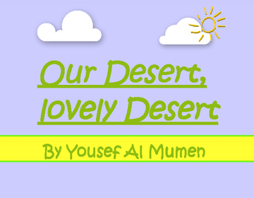 Our Desert, Lovely Desert