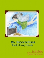 Ms. Brock's Class Tooth Fairy Book