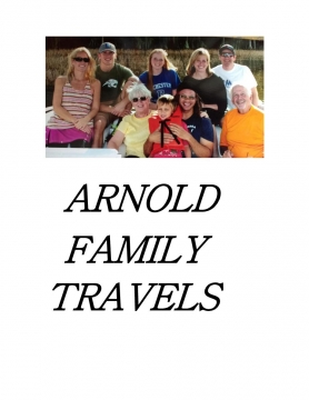 ARNOLD FAMILY TRAVELS
