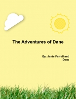 The Adventures of Dane, Rose, and Gabriel
