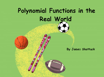Polynomial Functions in the Real World