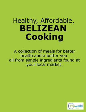 Healthy, Affordable, Belizean Cooking