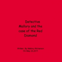 Detecdive Mallory and the case of the red Dimond