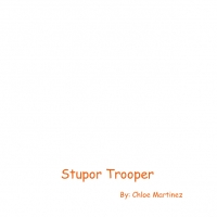 Stupor Trooper
