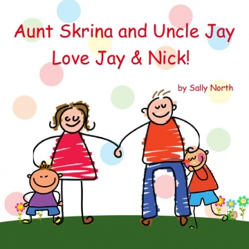 Aunt Skrina and Uncle Jay Love Jay & Nick