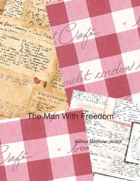 The Man With Freedom