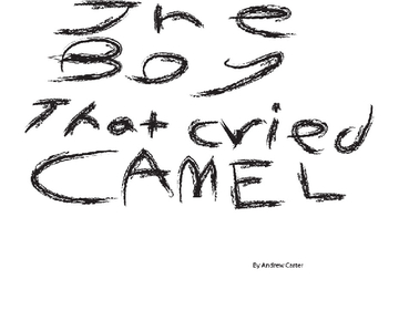 The Boy That Cried Camel