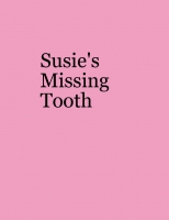 Susie's Missing Tooth