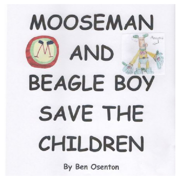 Mooseman and Beagle Boy Save the Children