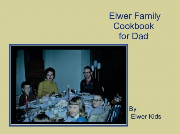 Elwer Family Cookbook