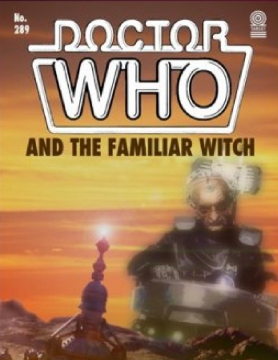 Doctor Who and The Familiar Witch