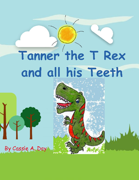 Tanner the T Rex and all his Teeth