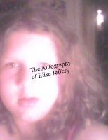 The autobiography of Elise Jeffery