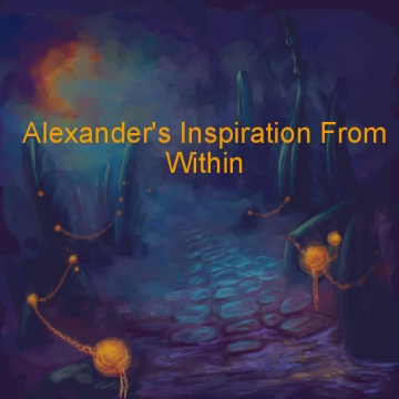 Alexander's Inspiration From Within