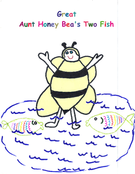 Great Aunt Honey Bea's Two Fish Tale
