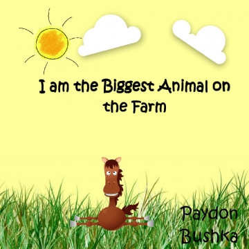 I am the Biggest Animal on the Farm