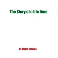 The Story of a life time
