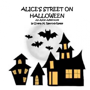 ALICE'S STREET ON HALLOWEEN An Alice Adventure