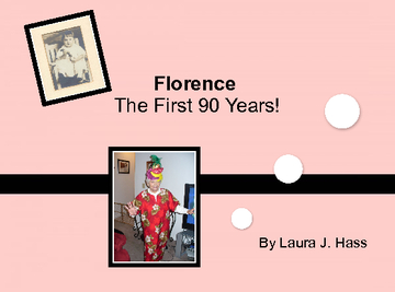 Florence's 90th Birthday!