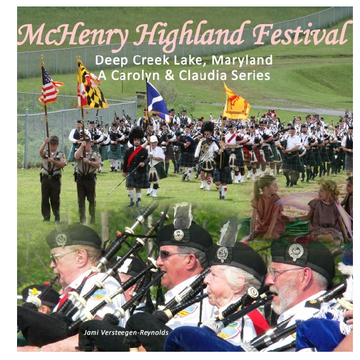 McHenry Highland Festival: A Carolyn and Claudia Adventure