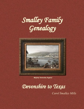 History of the Smalley Family
