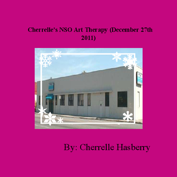 Cherrelle's NSO Art Therapy (December 27th 2011)