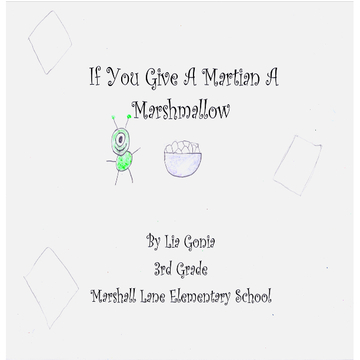 If You Give A Martian A Marshmallow