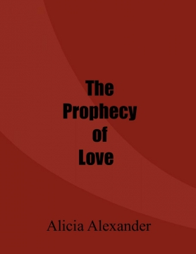 The Prophecy of Love