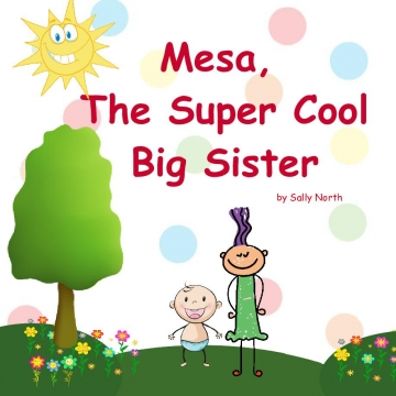 Mesa, The Super Cool Big Sisterr!