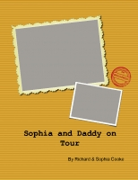 Sophia and Daddy On Tour