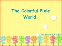 Colorful Pixie World