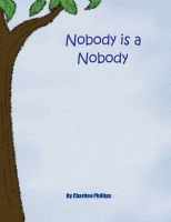 Nobody is a Nobody